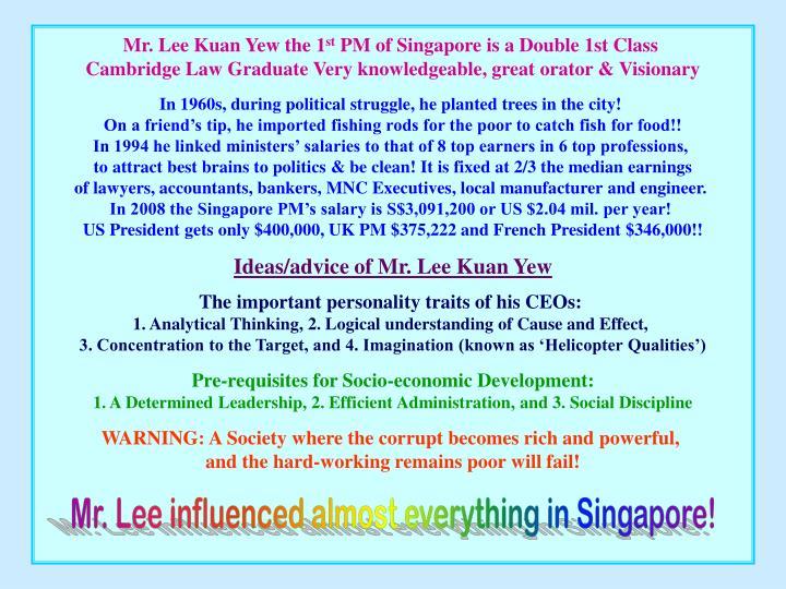 Mr. Lee Kuan Yew the 1