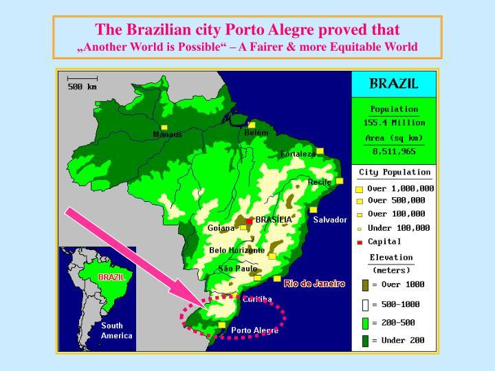 The Brazilian city Porto Alegre proved that