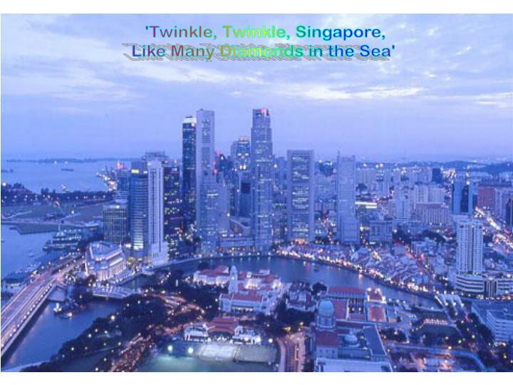 'Twinkle, Twinkle, Singapore,