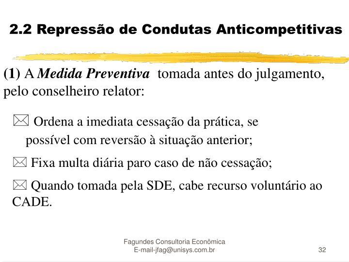 2.2 Repressão de Condutas Anticompetitivas