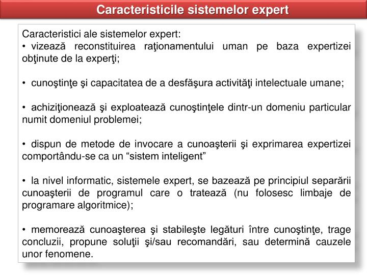 Caracteristicile sistemelor expert