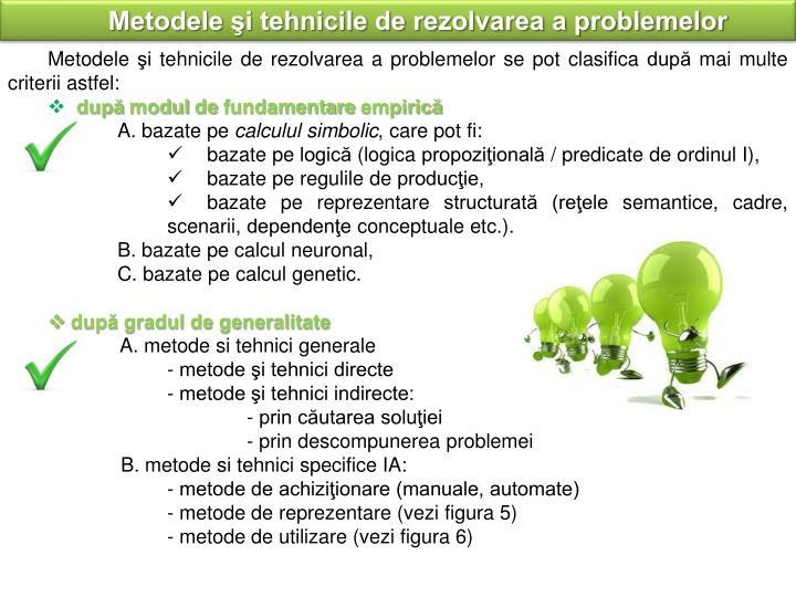 Metodele şi tehnicile de rezolvarea a problemelor