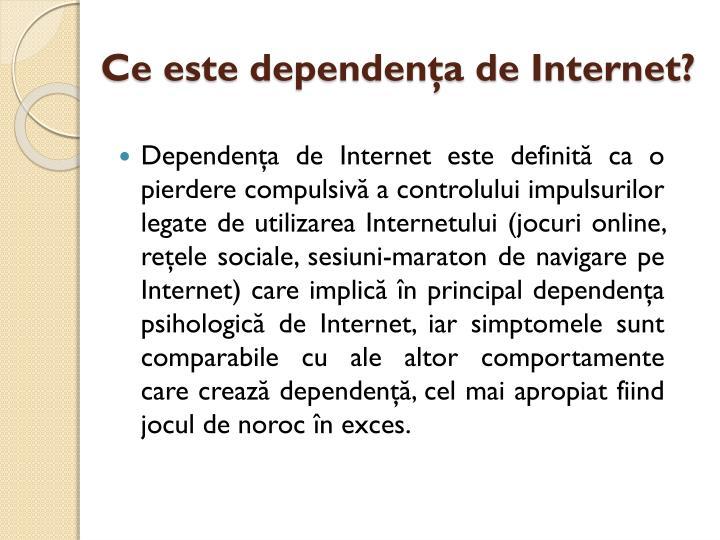 Ce este dependenţa de Internet?