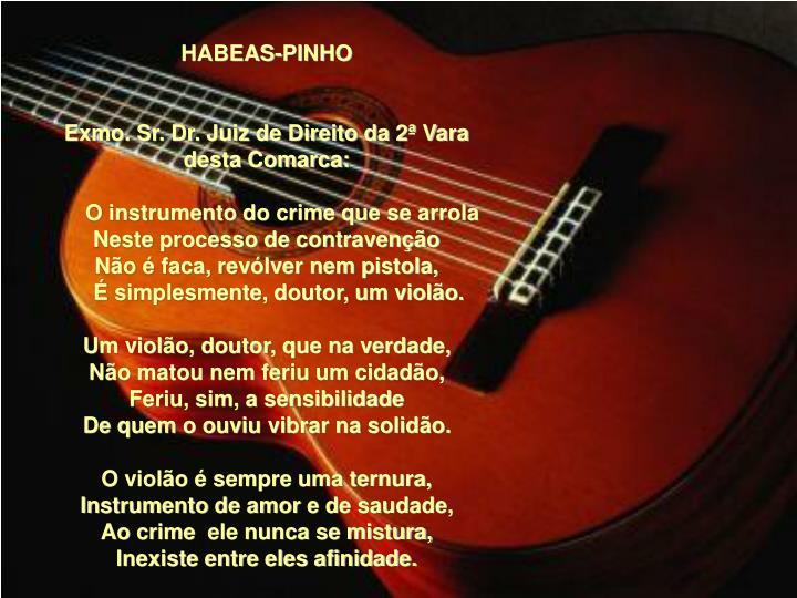 HABEAS-PINHO