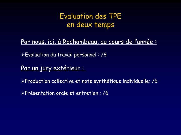 Evaluation des TPE
