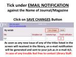 tick under email notification against the name of journal magazine click on save changes button
