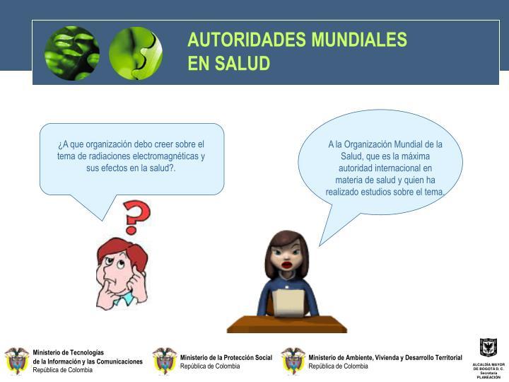 AUTORIDADES MUNDIALES