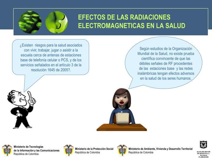 EFECTOS DE LAS RADIACIONES ELECTROMAGNETICAS EN LA SALUD