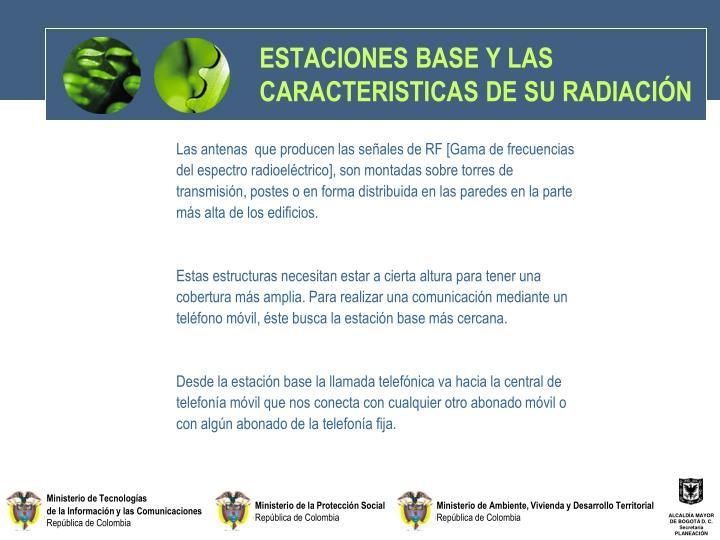 ESTACIONES BASE Y LAS CARACTERISTICAS DE SU RADIACIÓN