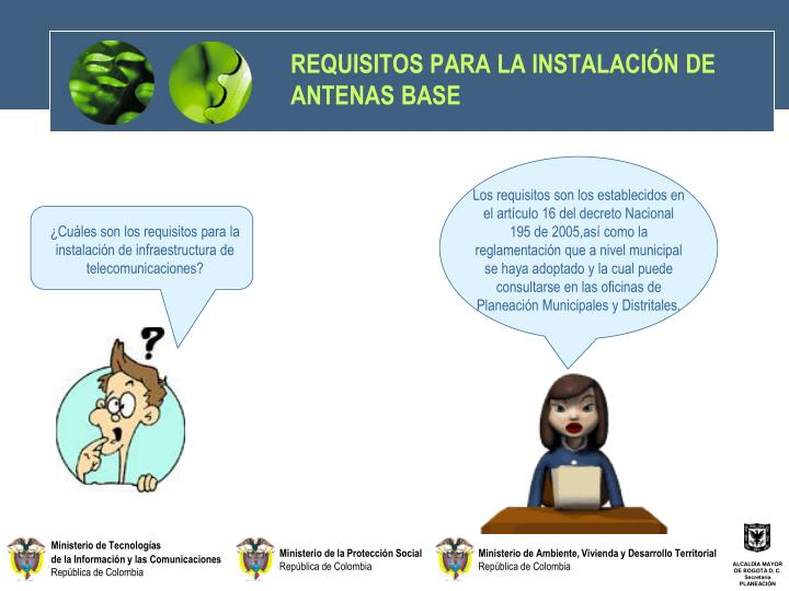 REQUISITOS PARA LA INSTALACIÓN DE ANTENAS BASE