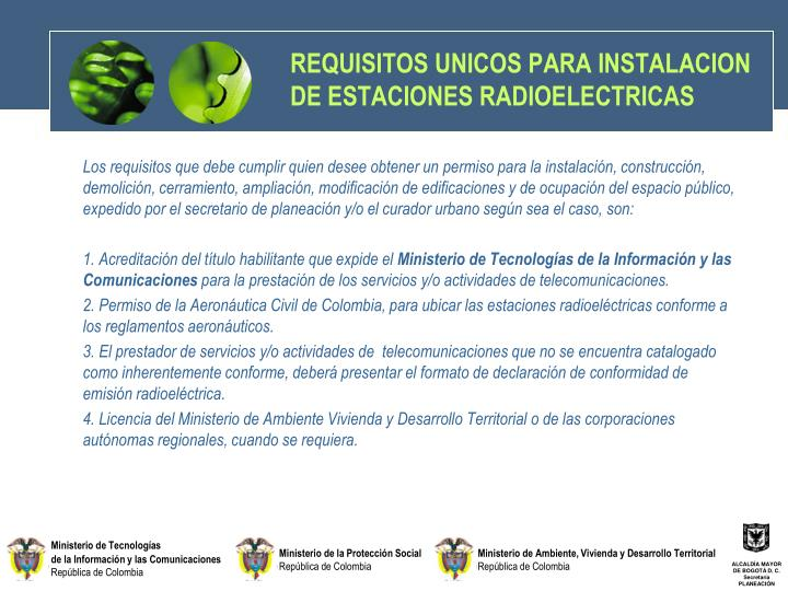 REQUISITOS UNICOS PARA INSTALACION  DE ESTACIONES RADIOELECTRICAS