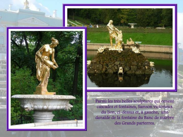 Parmi les trs belles sculptures qui ornent cascades et fontaines, Samson victorieux du