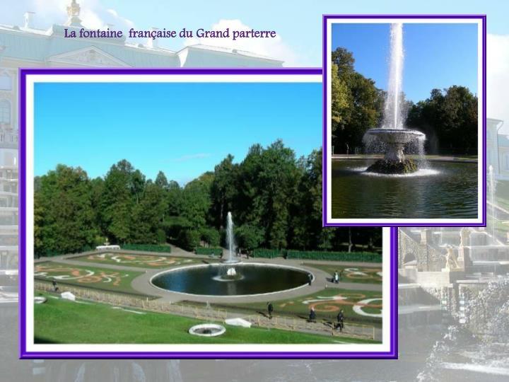 La fontaine  franaise du Grand parterre