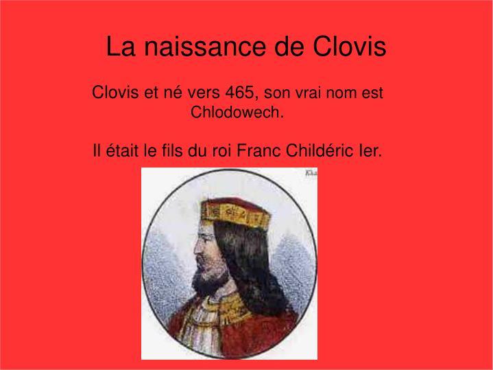 La naissance de Clovis