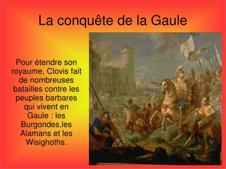 La conquête de la Gaule