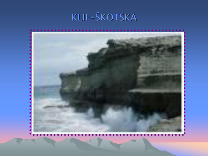 KLIF-ŠKOTSKA