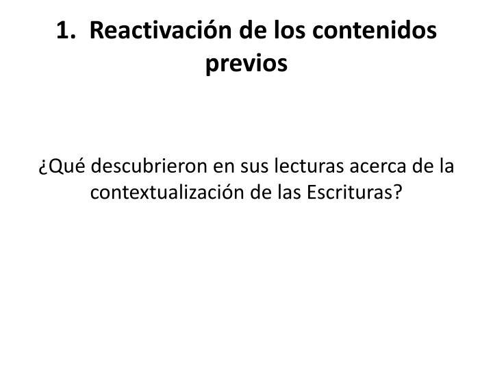 1.  Reactivación de los contenidos previos