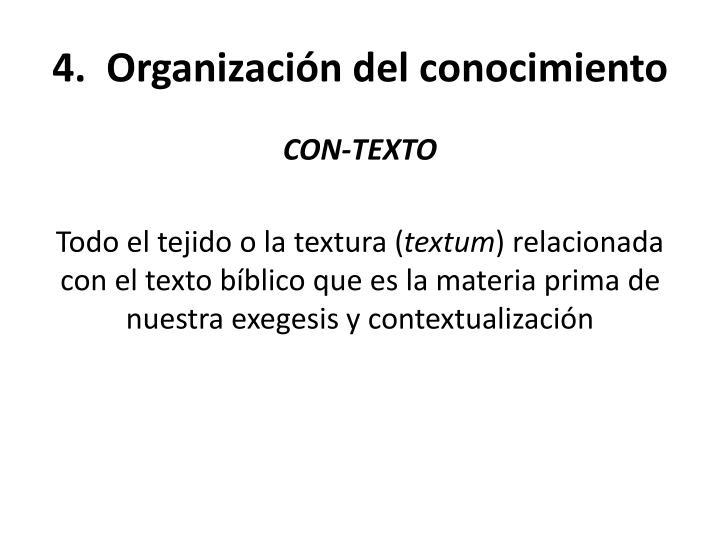 4.  Organización del conocimiento