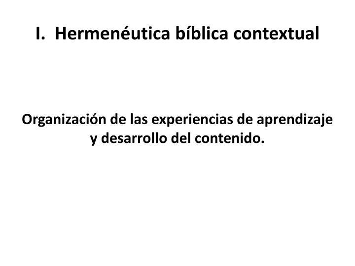 I.  Hermenéutica bíblica contextual