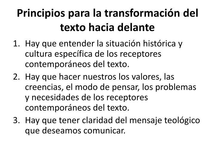 Principios para la transformación del texto hacia delante