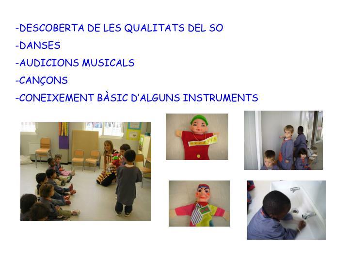 -DESCOBERTA DE LES QUALITATS DEL SO