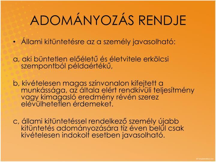 ADOMÁNYOZÁS RENDJE