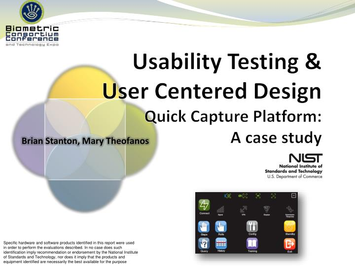 Usability testing user centered design quick capture platform a case study