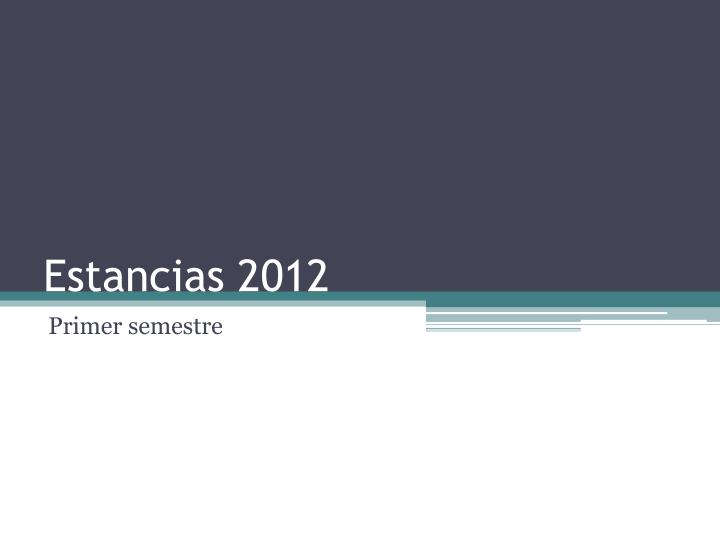 Estancias 2012