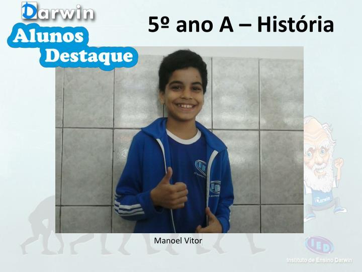 5º ano A – História