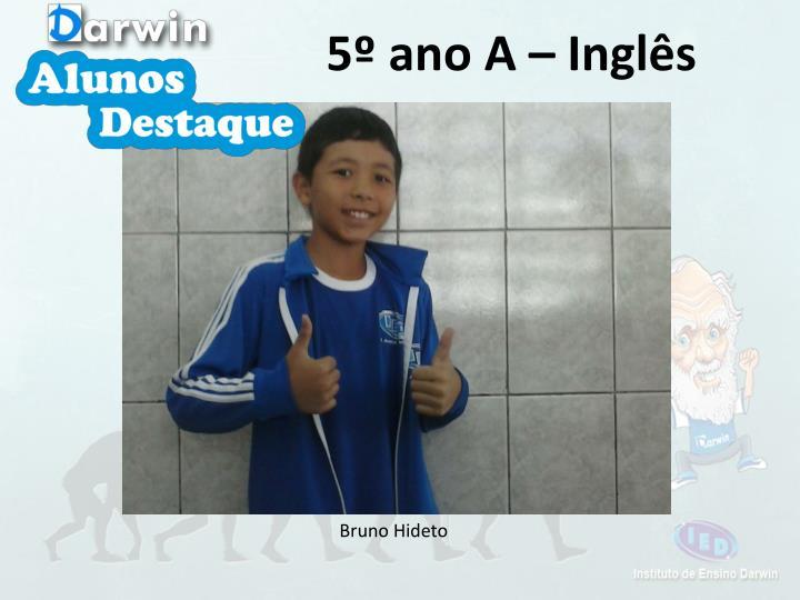 5º ano A – Inglês