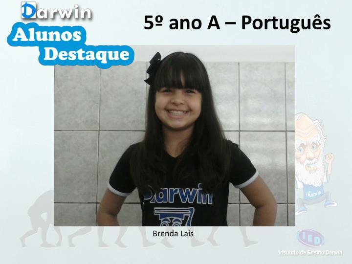 5º ano A – Português