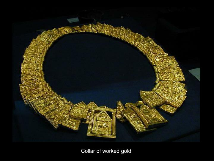 Collar of worked gold