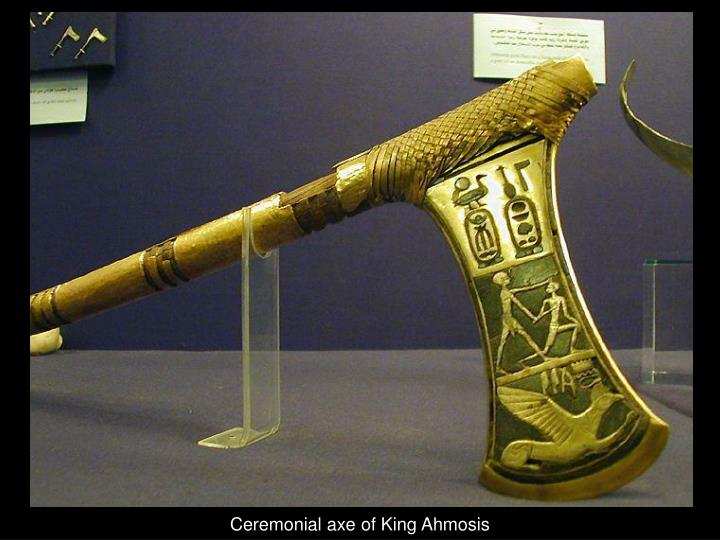 Ceremonial axe of King Ahmosis