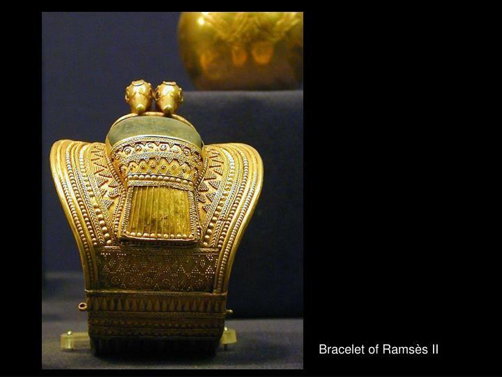 Bracelet of Ramsès II