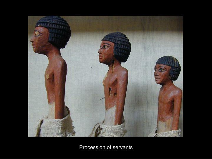 Procession of servants