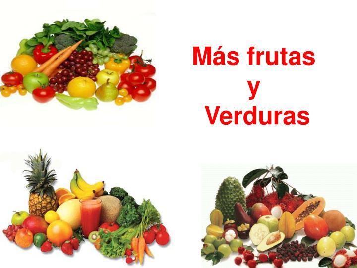 Más frutas