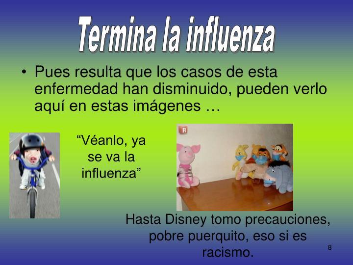 Termina la influenza
