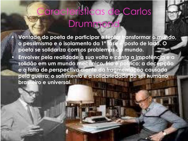 Características de Carlos Drummond