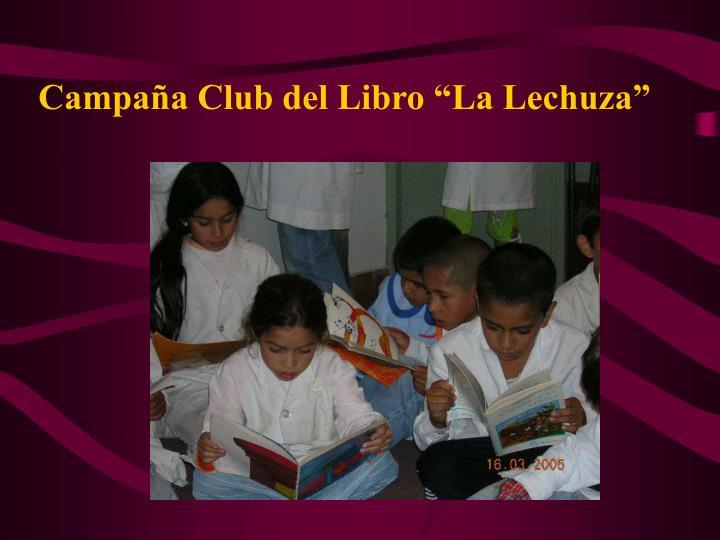 """Campaña Club del Libro """"La Lechuza"""""""