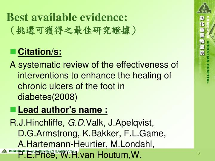 Best available evidence: