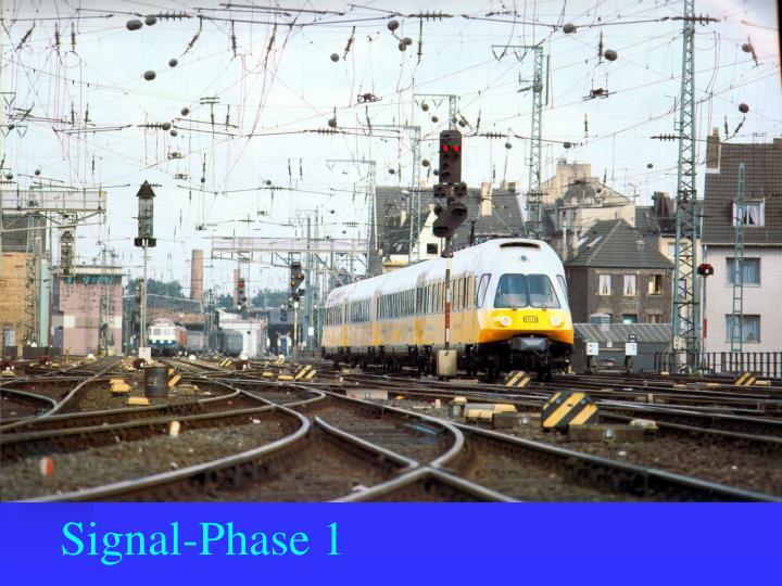 Signal-Phase 1