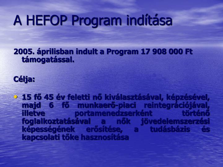 A HEFOP Program indítása