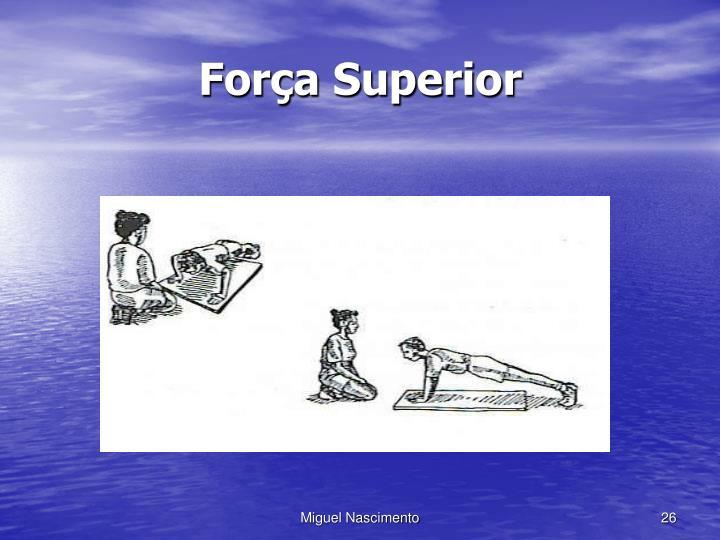 Força Superior