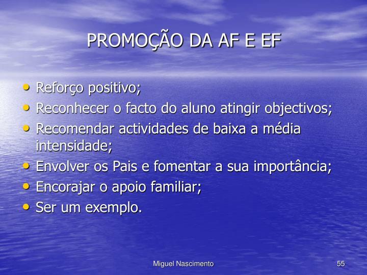 PROMOÇÃO DA AF E EF