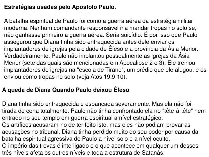 Estratégias usadas pelo Apostolo Paulo.