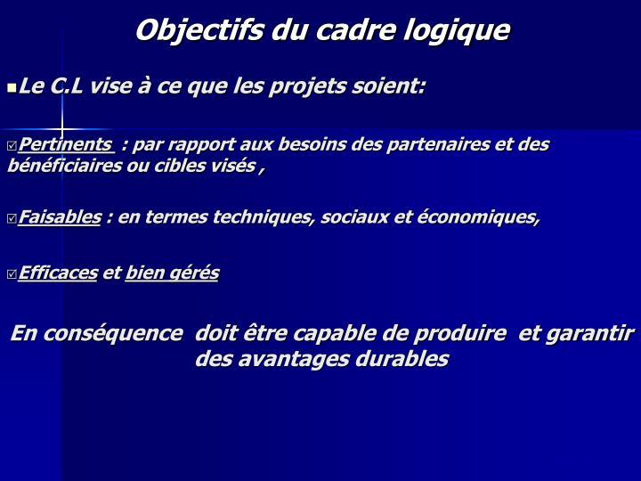 Objectifs du cadre logique