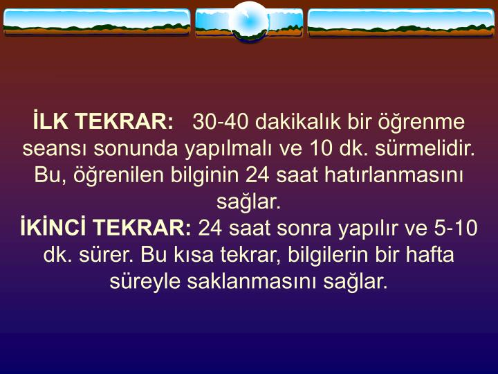 İLK TEKRAR: