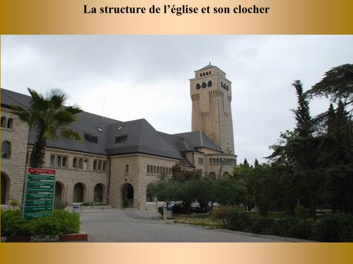 La structure de l'église et son clocher