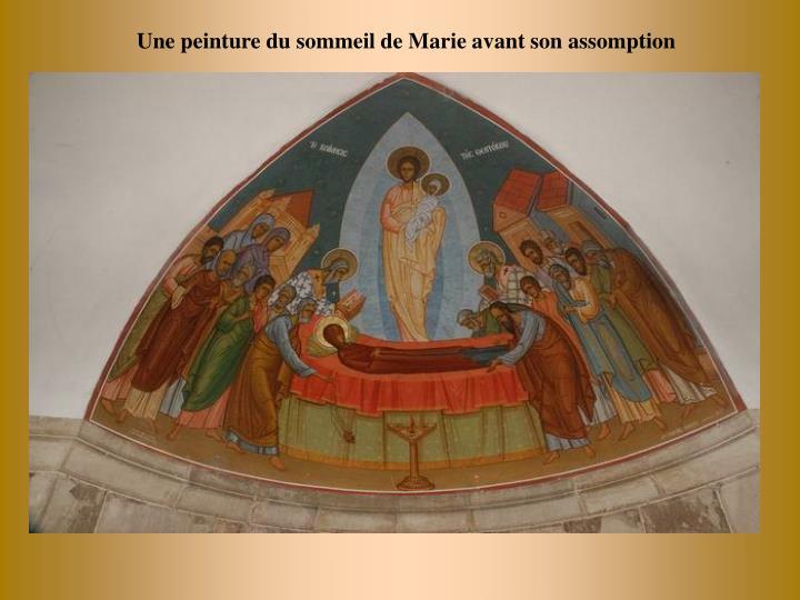 Une peinture du sommeil de Marie avant son assomption