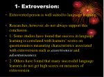 1 extroversion